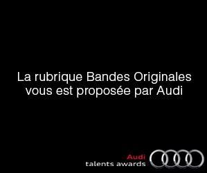 Audi talents awards partenaire d'AlloCiné pour la nouvelle rubrique « Bandes Originales » 21360220Bo