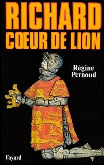 [Fayard]  Richard coeur de lion  de Régine Pernoud 221966RichardCoeurdeLionRginePernoud