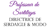 Professeur de Sortilèges & Directrice de Serdaigle & Modo