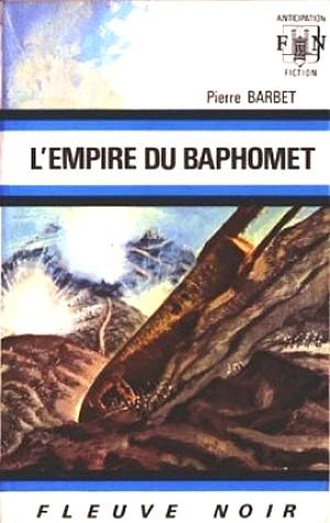 [FNA] L'Empire du Baphomet et Croisade Stellaire de Pierre Barbet 234017EmpireduBaphomet