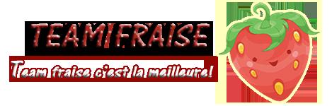 Annonce : Hauts Parleur !  - Page 7 236410teamfraise