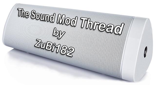 [MOD v17] The Sound Mod Thread by ZuBi182 23910772pu6v