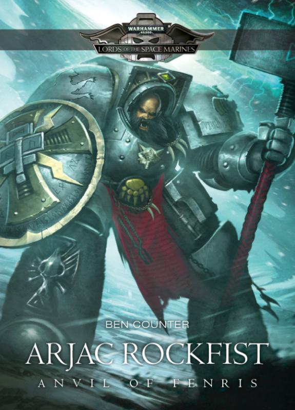 Arjac Rockfist: Anvil of Fenris de Ben Counter 274134arjac