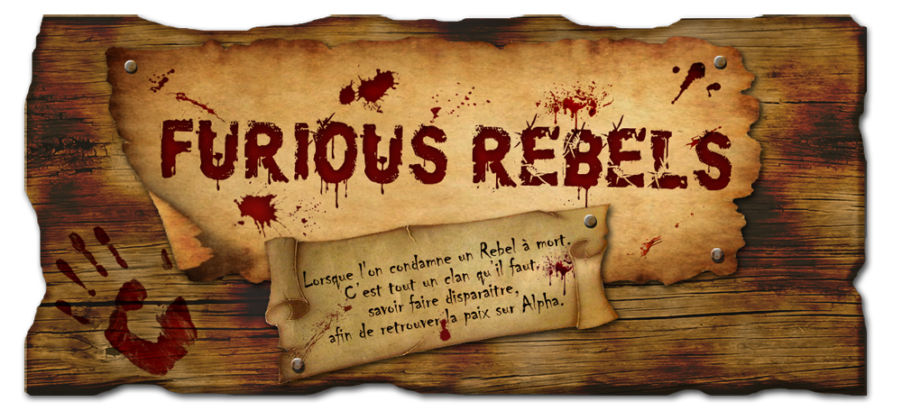 THE FURIOUS REBELS