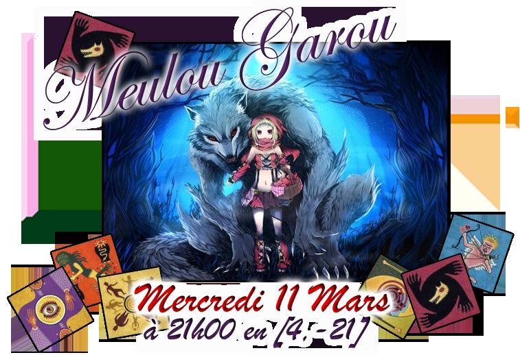 [Le Meulou-Garou du Clan] Mercredi 11 Mars à 21 H 279207Meulougaroucartes2