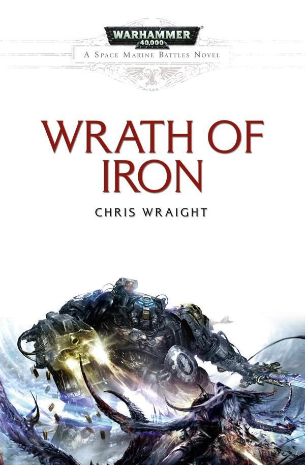 [Space Marine Battles] Wrath Of Iron de Chris Wraight 293852WrathofIron