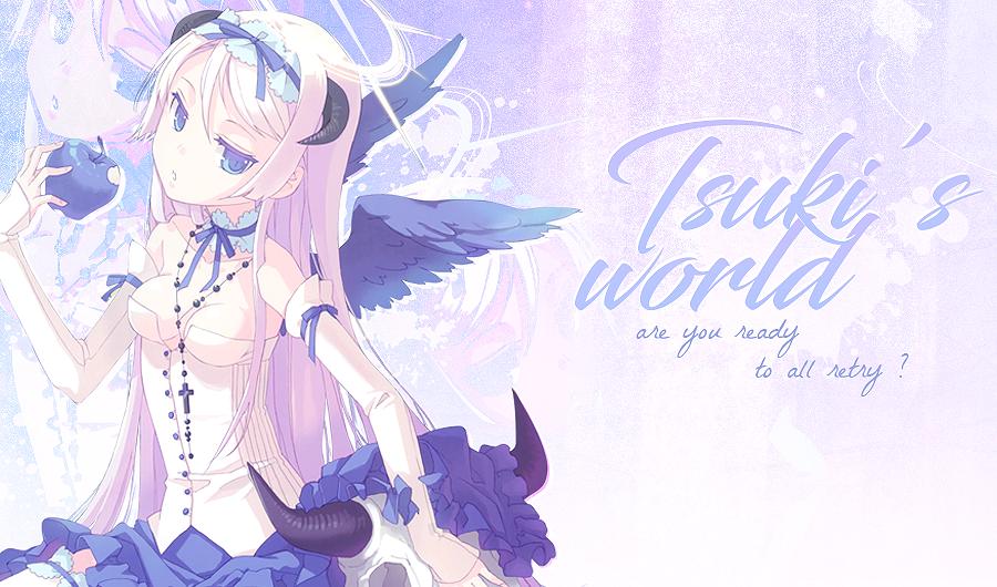 Tsuki's World