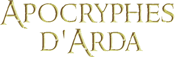 Forum officiel des Apocryphes d'Arda