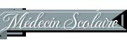 Médecin scolaire Soigneur