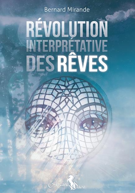 La révolution interprétative des rêves, Bernard Mirande 313869revolutioninterpretativedesrevesbernardmirandepetit