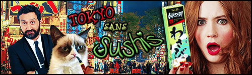 Evénement #75 : Tokyo sans Sushis ! 315243bantokyo