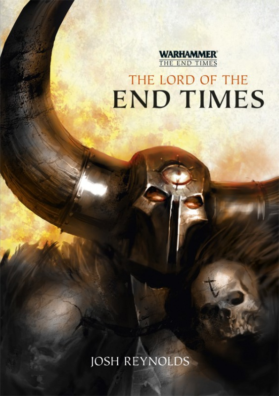 [The End Times] - V - The Lord of the End Times de Josh Reynolds 320873TheLordoftheEndTimesHB