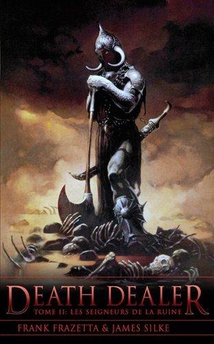 """[Eclipse] Tétralogie """"Death Dealer"""" par Frank Frazetta & James Silke 329243DeathDealerT2"""