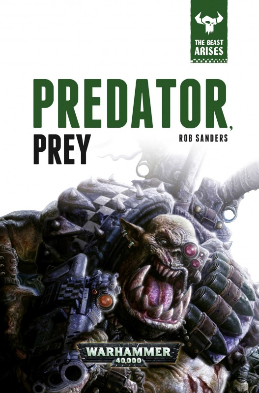 The Beast Arises - II - Predator, Prey de Rob Sanders 33521481yUOlMhQbL