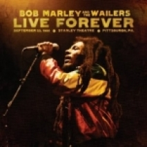 2011 - Live Forever- The Stanley Theatre, Pittsburgh, PA, September 23, 1980 [Deluxe Edition](Island/Tuff Gong)