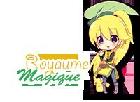 ‹‹ ♪ Royaume Magique ♫ ››