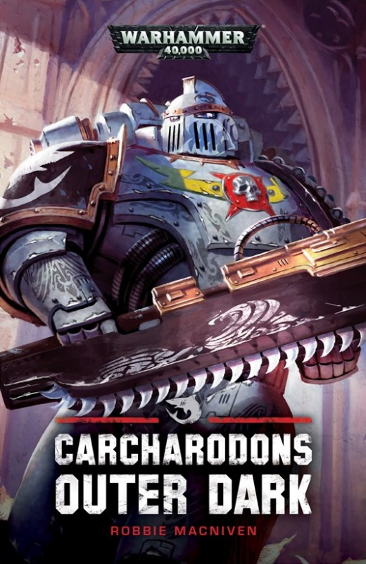 Programme des publications The Black Library 2018 - UK - Page 3 351093BLPROCESSEDCarcharodonOuterDarkA5HB