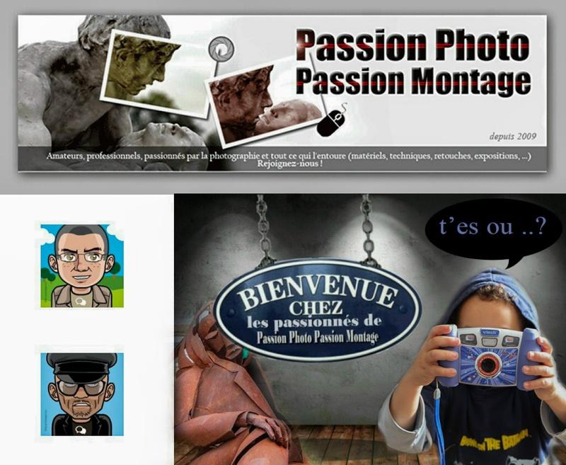 """Concours montage été 2015 """"Promo pour Passion Photo Passion Montage"""" ANNULE 353786tchago"""