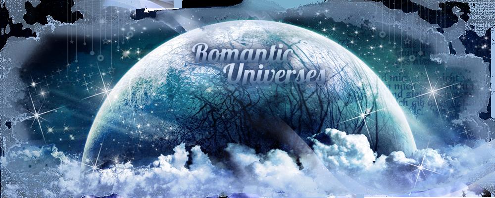 Romantic Universes