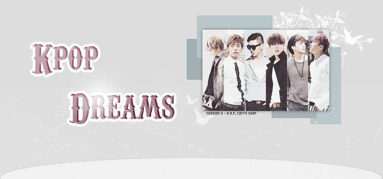 K-pop dreams ~