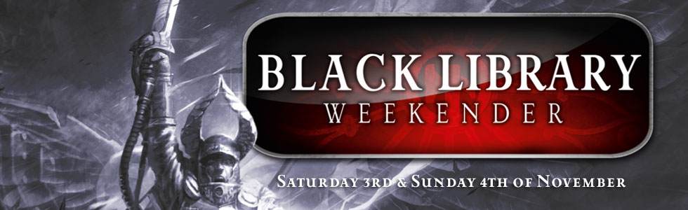 News de la Black Library (France et UK) - 2012 414976weekender