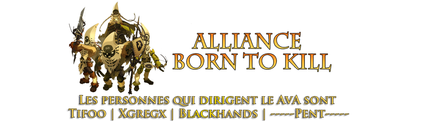 Alliance Born To Kill
