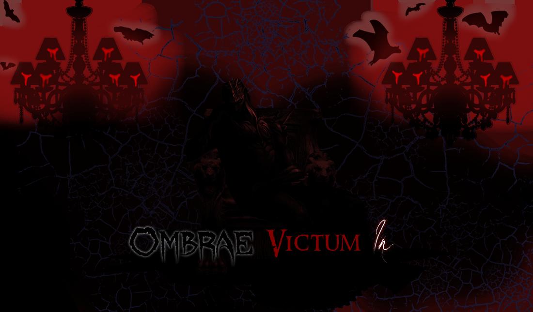 Ombrae Victum In