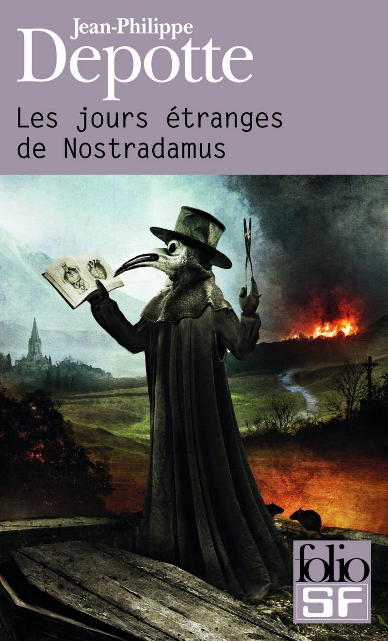 [Folio SF] Les jours étranges de Nostradamus 433774lesjourstrangesdenostradamus
