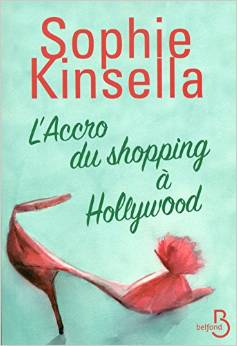 L'accro du shopping - Tome 7 : L'accro du shopping à Hollywood de Sophie Kinsella 438138accro