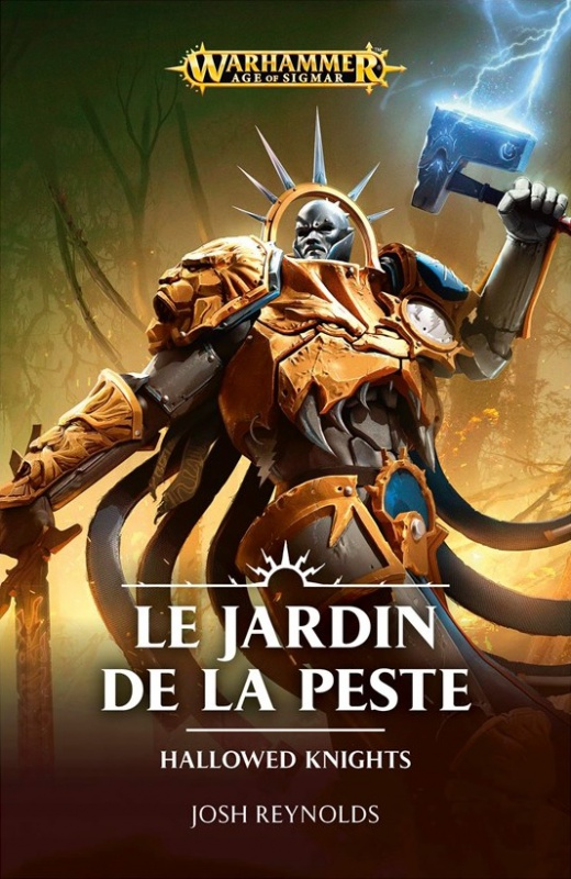 Hallowed Knights: Le Jardin de la Peste de Josh Reynolds 448705BLPROCESSEDFRHallowedKnightsCover