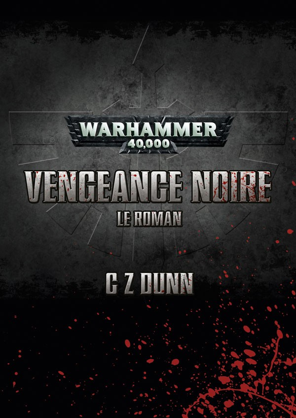 Vengeance Noire – Le Roman & The Ascension of Balthasar de C.Z. Dunn 469435FRdarkvengeance