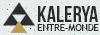 Kalerya : Entre Monde