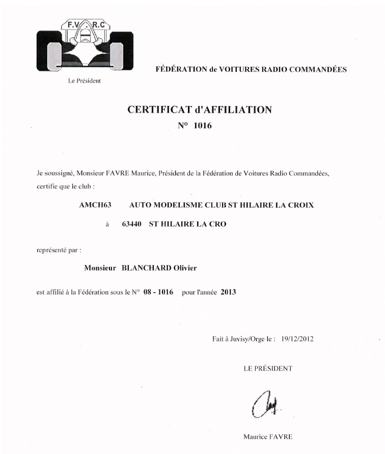 Pilotes A.M.C.H 63 licenciés F.F.V.R.C pour 2013: 480378attestation2013