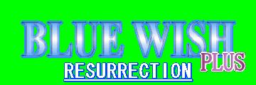 [Dossier] x.x 497951LogoBlueWishResurrectionPlus