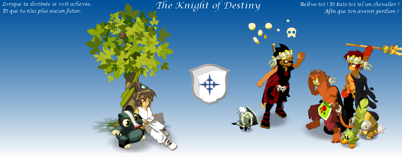 The Knight of Destiny
