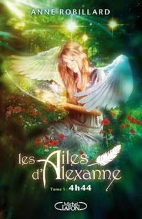 Anne ROBILLARD - Les ailes d'Alexanne 505946LesailesdAlexannetome1
