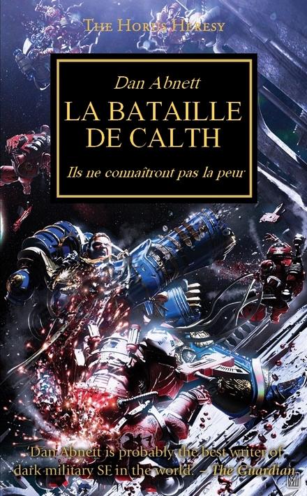L'Hérésie d'Horus : l'accélération des sorties en français jusqu'à fin 2012 518907LabatailledeCalth440