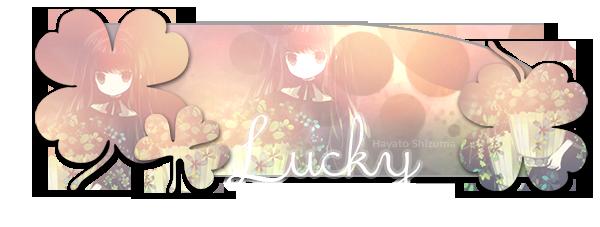 [CS6 - Signature Complète] Lucky (Pour tous niveaux) 5194642102