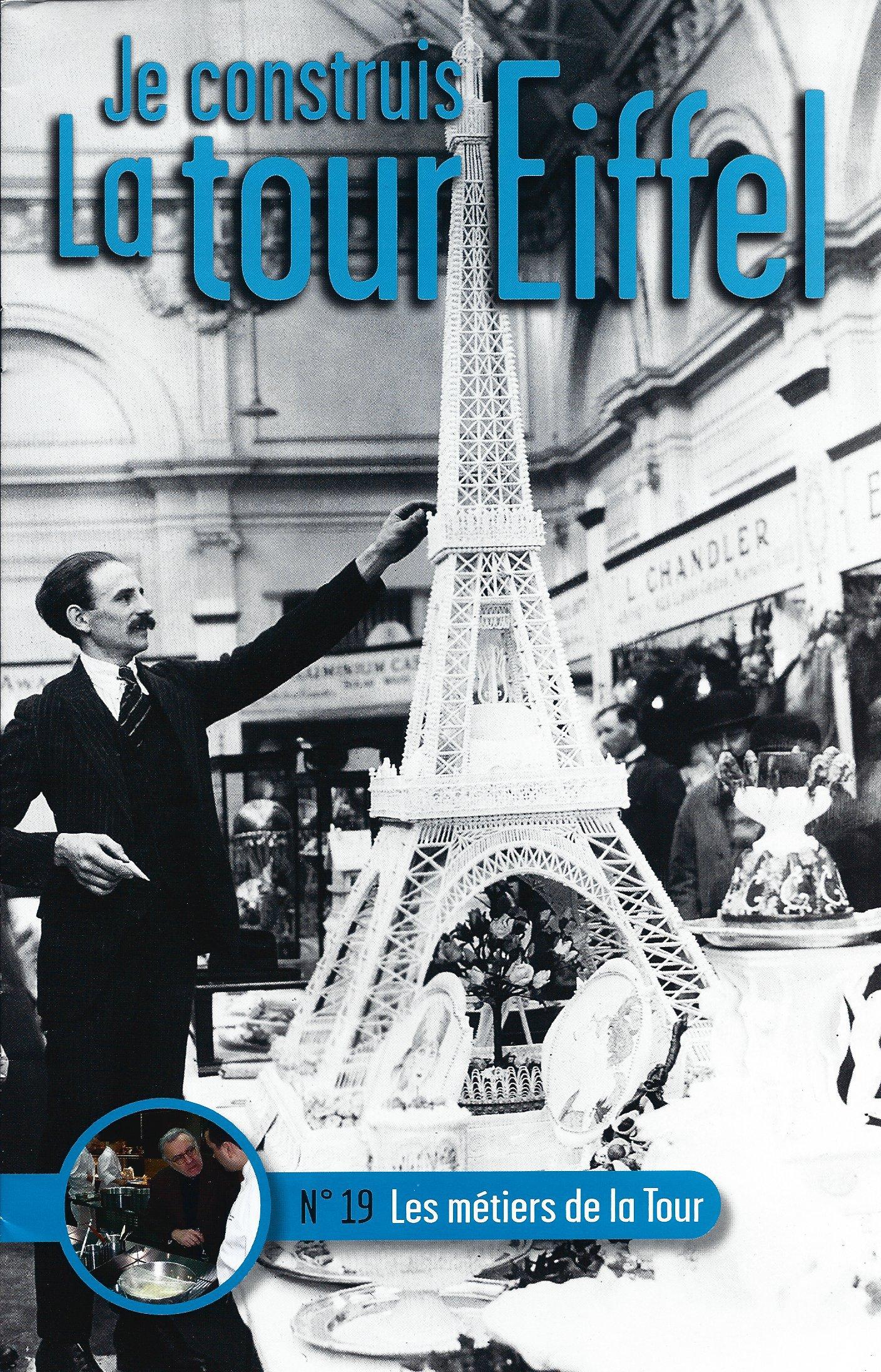 Numéro 19 - Je construis la Tour Eiffel - Les métiers de la Tour 52273119a