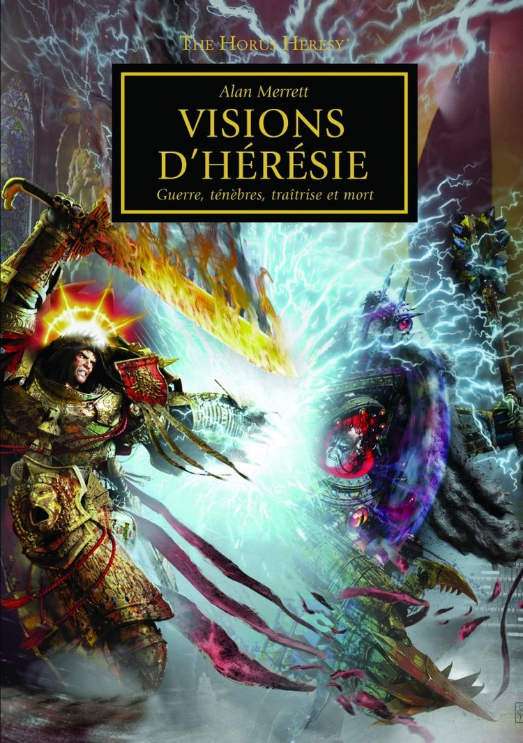 [Horus Heresy] Visions of Heresy by Alan Merrett - Page 2 537425VisionsdHrsie