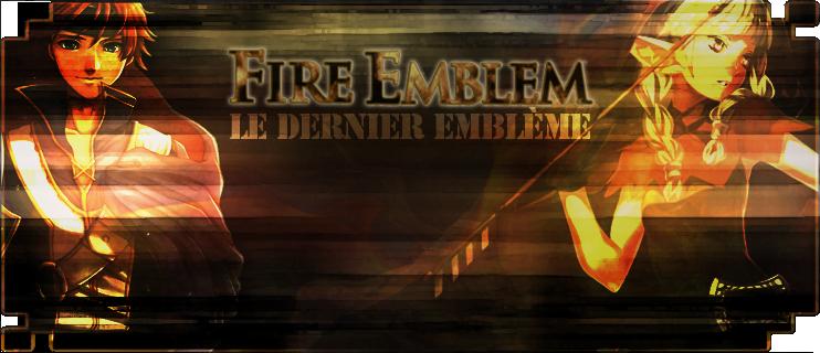 Fire Emblem : Le Dernier Emblème