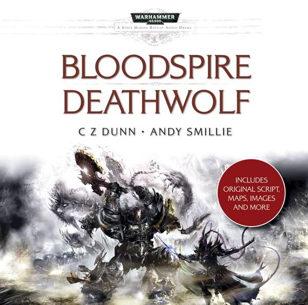 [Space Marine Battles] Bloodspire & Deathwolf (audio dramas) 550879audiobloodspiredeathwolf