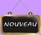 ► NOUVEAUTES ◄