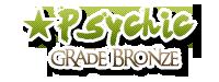 Psychic bronze