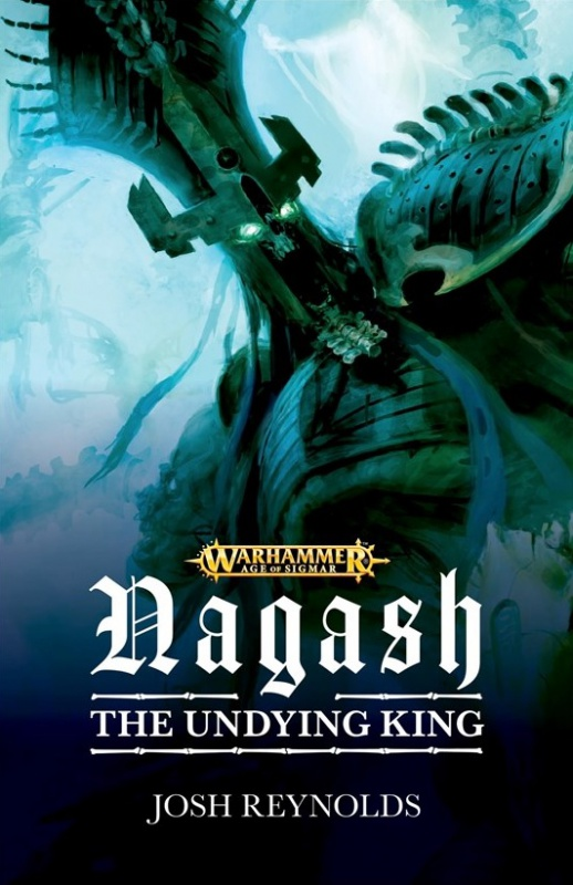 Programme des publications The Black Library 2018 - UK - Page 3 564420BLPROCESSEDNagashTheUndyingKing
