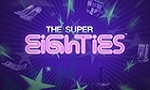 super-eighthies