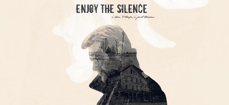 ➳ enjoy the silence