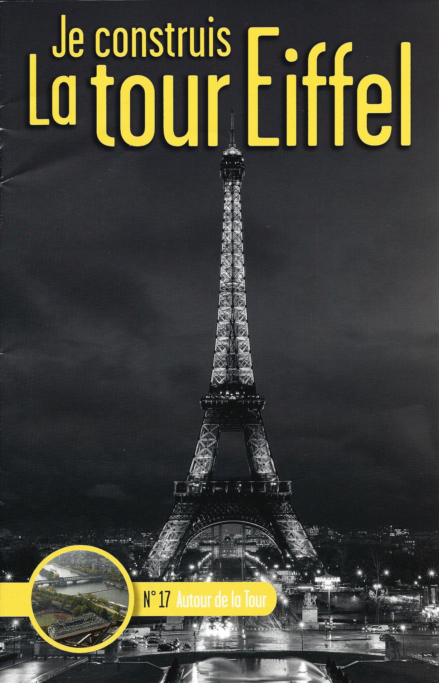 Numéro 17 - Je construis la Tour Eiffel - Autour de la Tour 59145417a
