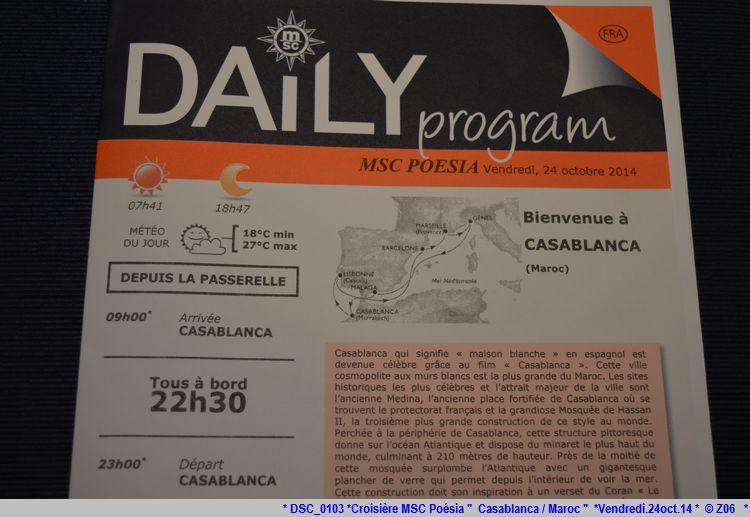 Z06 / C/R MSC.... Poesia 21/10 au 30/10 2014   Gêne Malaga Casablanca Lisbonne Barcelone Marseille 599788DSC0103