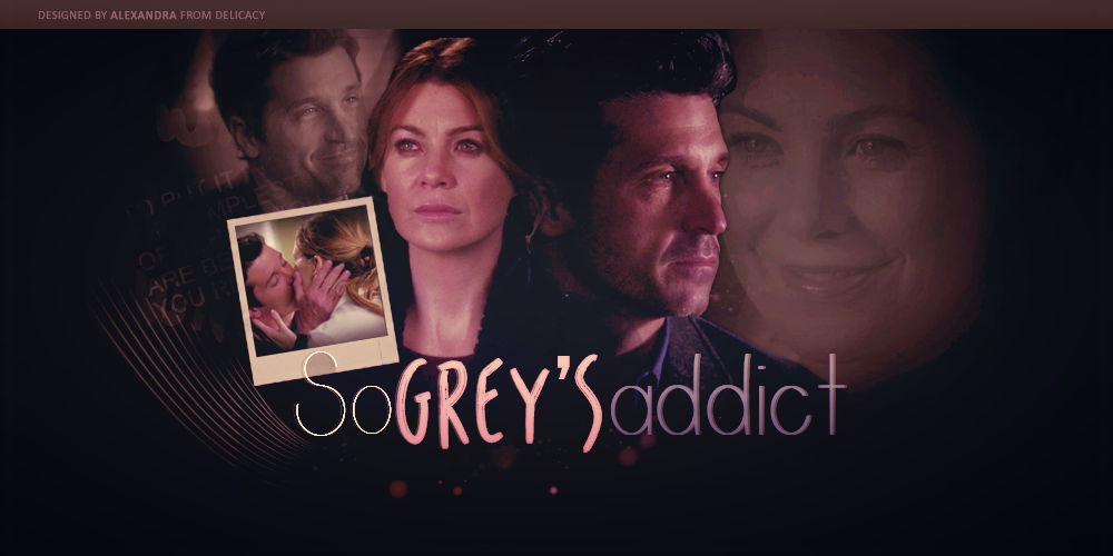 So Grey's Addict